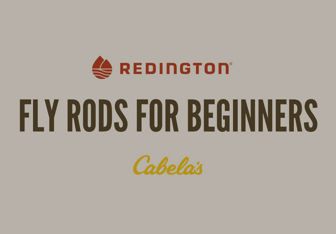 Redington vs Cabela's Fly Rods for Beginners
